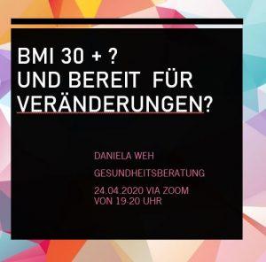BMI 30+ und bereit für Veränderungen? Daniela Weh Gesundheitsberatung