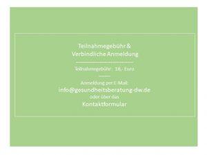 Anmeldung TN Gebühr 18,- Euro Daniela Weh Gesundheitsberatung